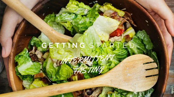 Getting Started – Using Intermittent Fasting