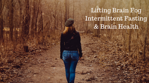 Brain Health & Another Benefits of Intermittent Fasting